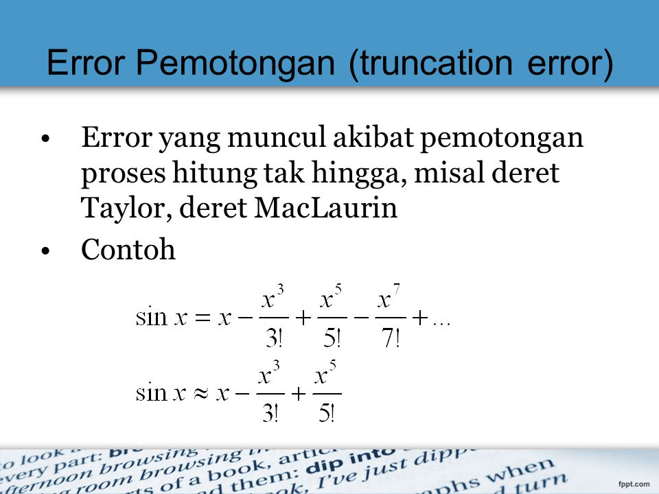 Error Pemotongan (truncation error)