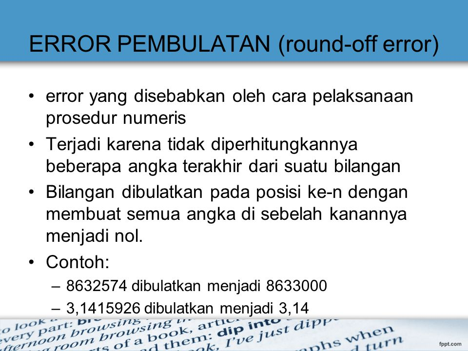 ERROR PEMBULATAN (round-off error)