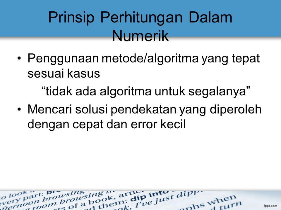 Prinsip Perhitungan Dalam Numerik