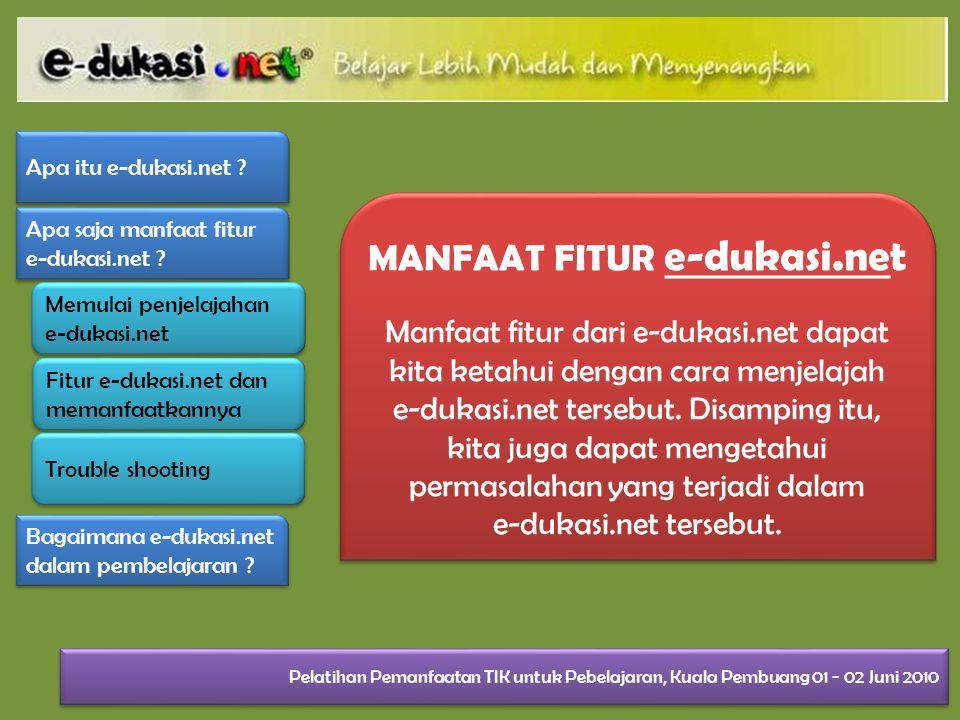 MANFAAT FITUR e-dukasi.net