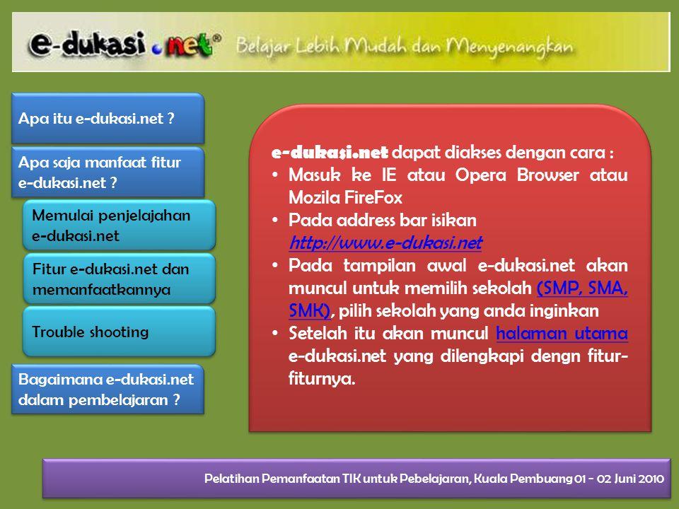 e-dukasi.net dapat diakses dengan cara :