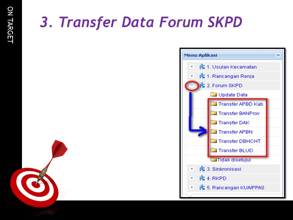 3. Transfer Data Forum SKPD