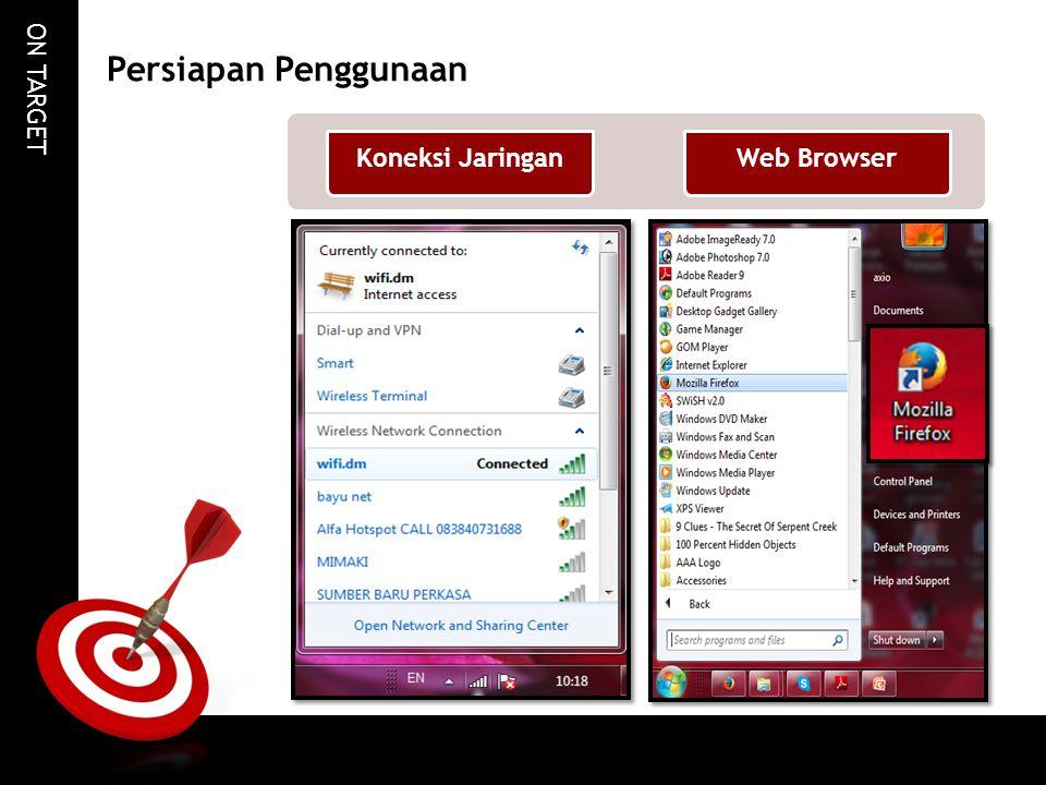 Persiapan Penggunaan Koneksi Jaringan Web Browser