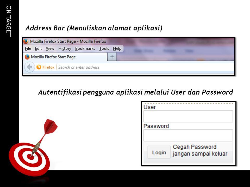 Address Bar (Menuliskan alamat aplikasi)