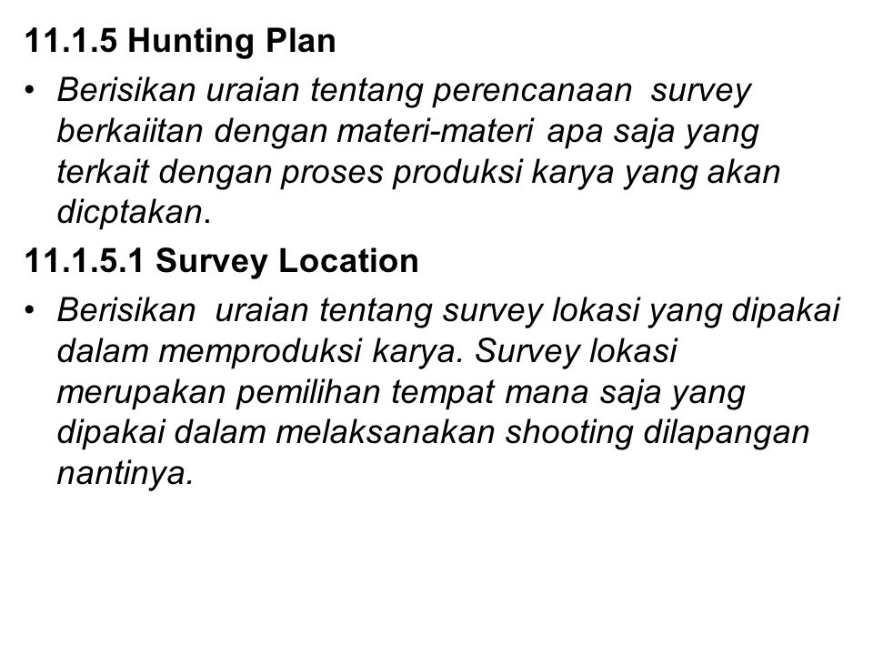 11.1.5 Hunting Plan