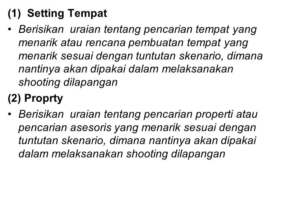 (1) Setting Tempat