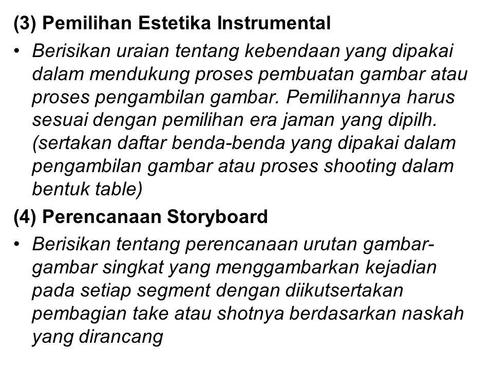 (3) Pemilihan Estetika Instrumental