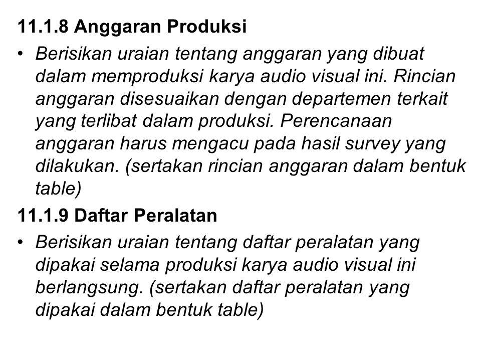 11.1.8 Anggaran Produksi
