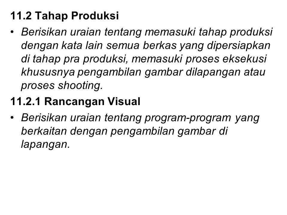 11.2 Tahap Produksi