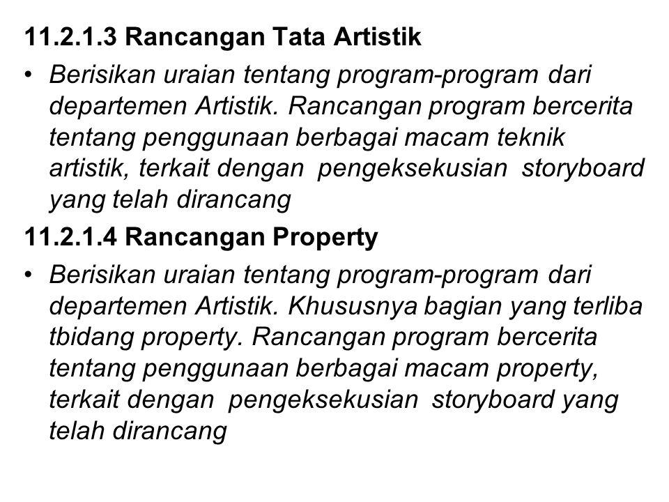 11.2.1.3 Rancangan Tata Artistik