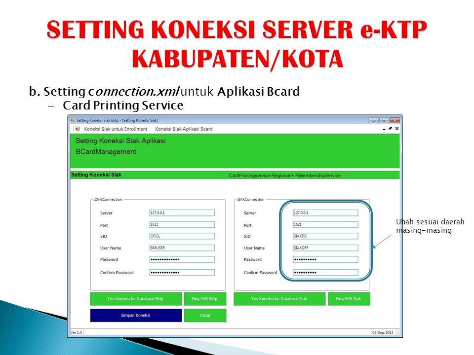 SETTING KONEKSI SERVER e-KTP KABUPATEN/KOTA
