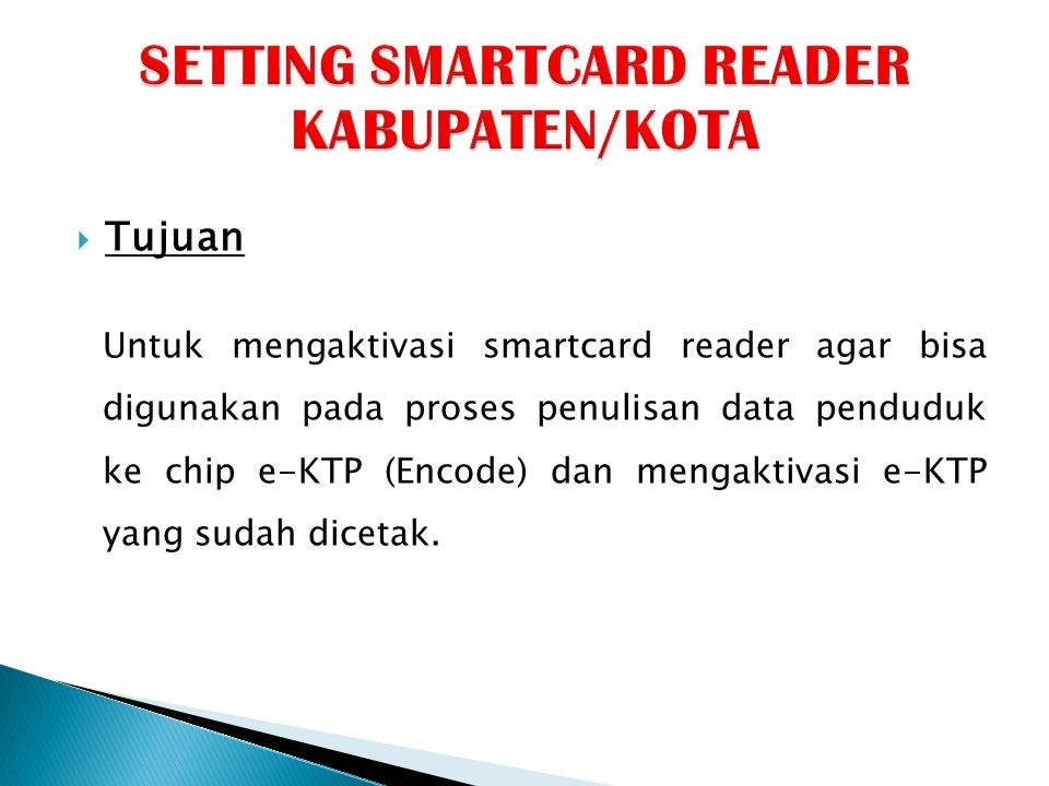 SETTING SMARTCARD READER KABUPATEN/KOTA