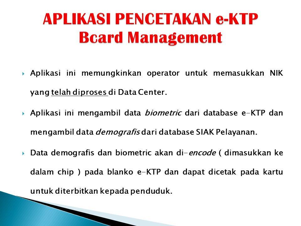 APLIKASI PENCETAKAN e-KTP Bcard Management