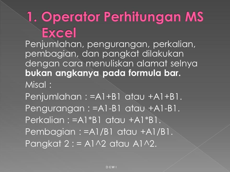 1. Operator Perhitungan MS Excel