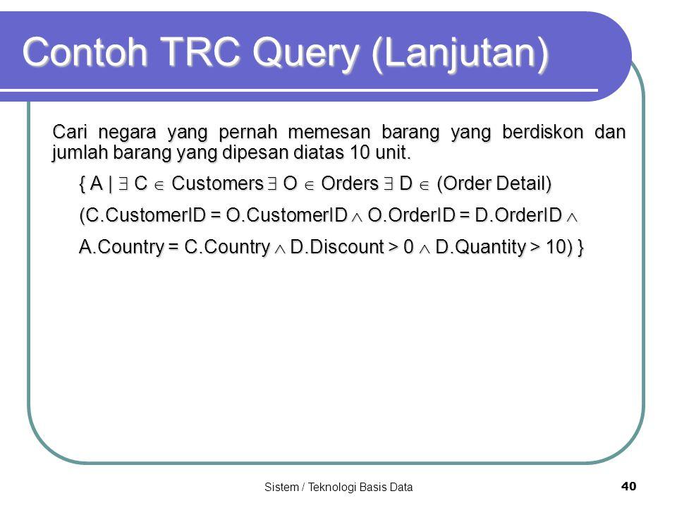 Contoh TRC Query (Lanjutan)