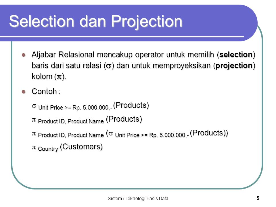 Selection dan Projection