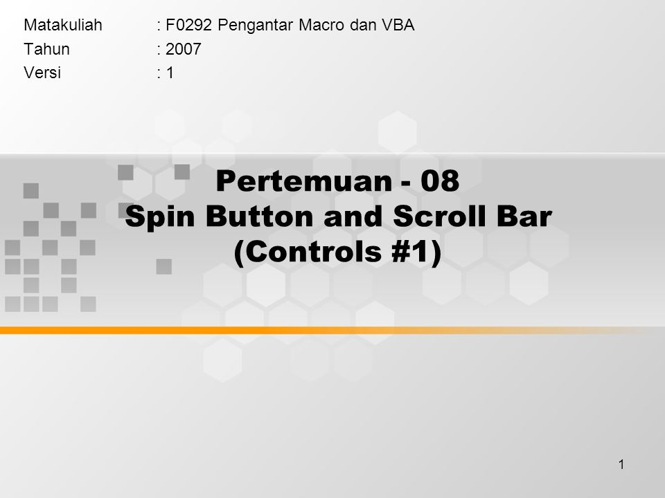 Pertemuan - 08 Spin Button and Scroll Bar (Controls #1)