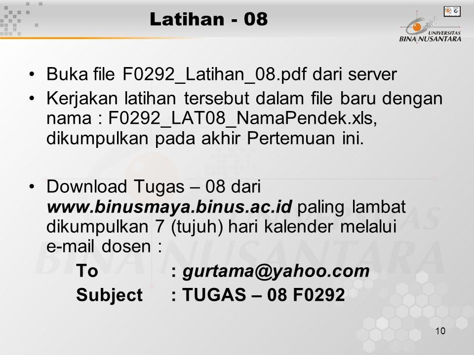 Latihan - 08 Buka file F0292_Latihan_08.pdf dari server.
