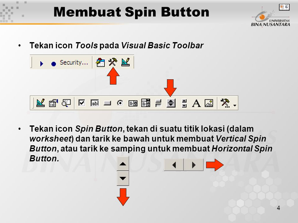 Membuat Spin Button Tekan icon Tools pada Visual Basic Toolbar
