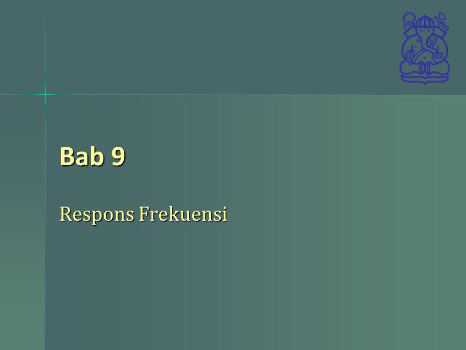 Bab 9 Respons Frekuensi