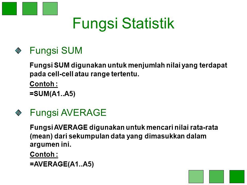 Fungsi Statistik Fungsi SUM