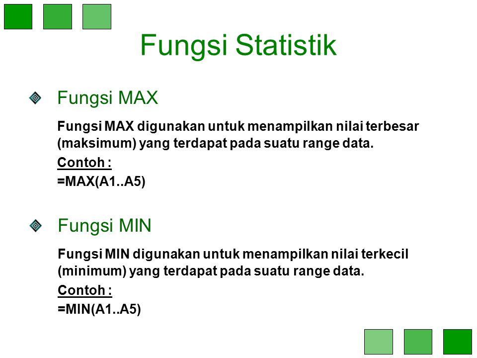 Fungsi Statistik Fungsi MAX