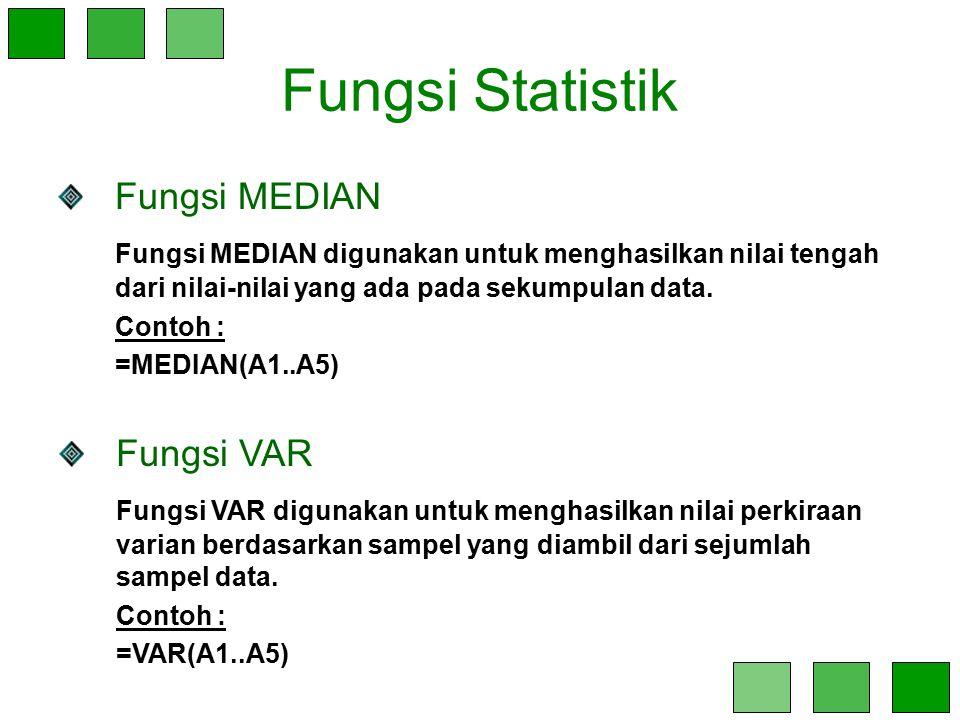 Fungsi Statistik Fungsi MEDIAN