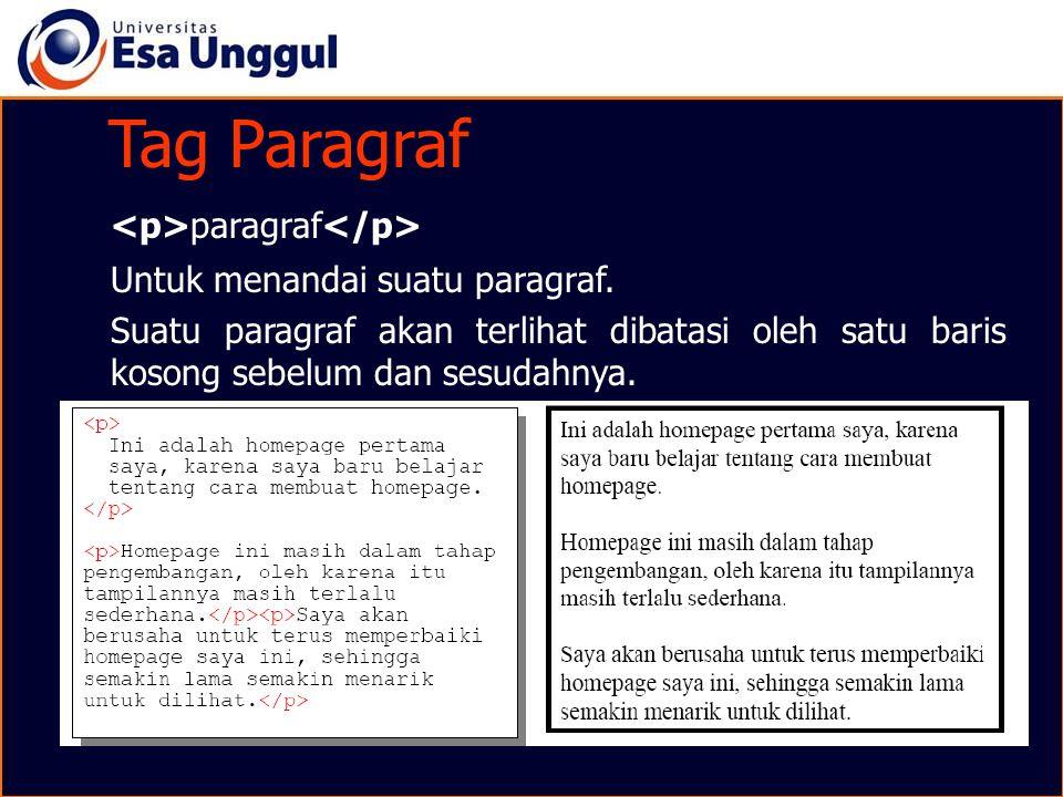 Tag Paragraf Tag Paragraf <p>paragraf</p>