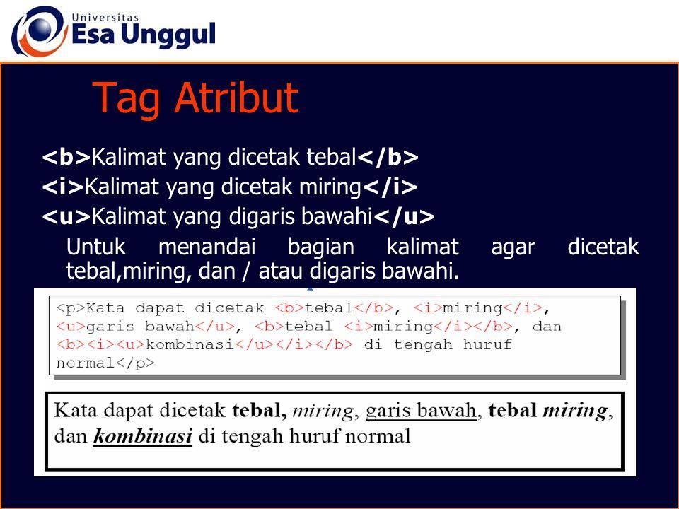 Tag Atribut <b>Kalimat yang dicetak tebal</b>