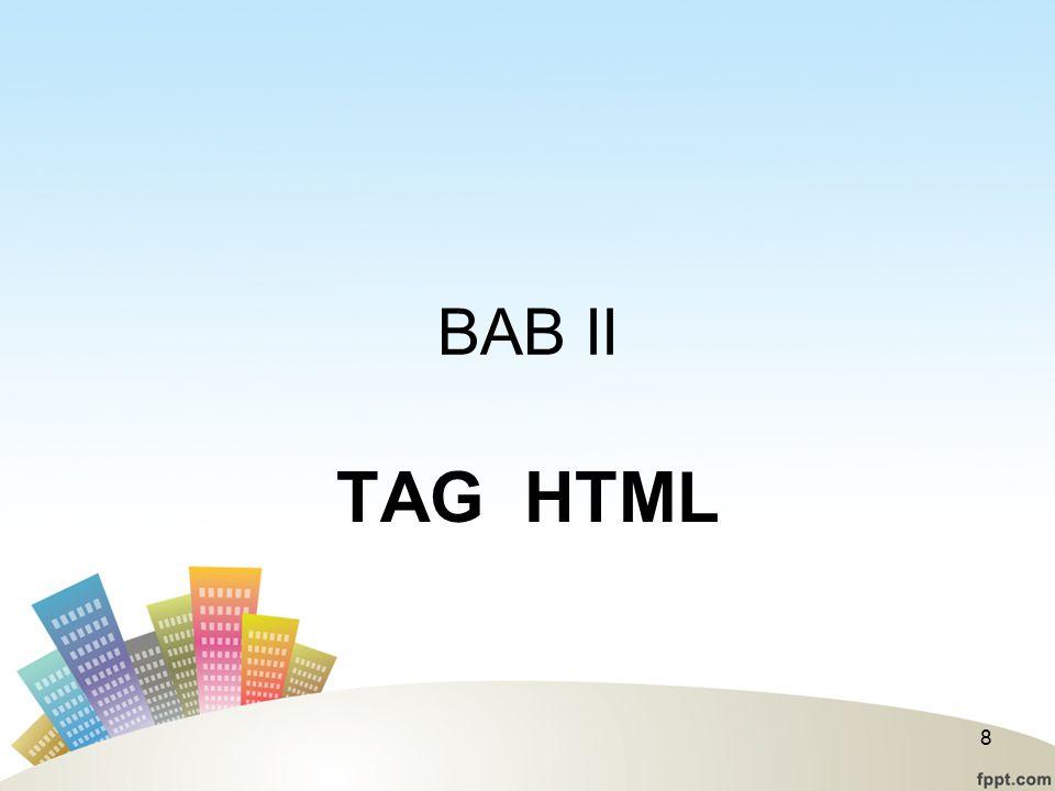 BAB II TAG HTML