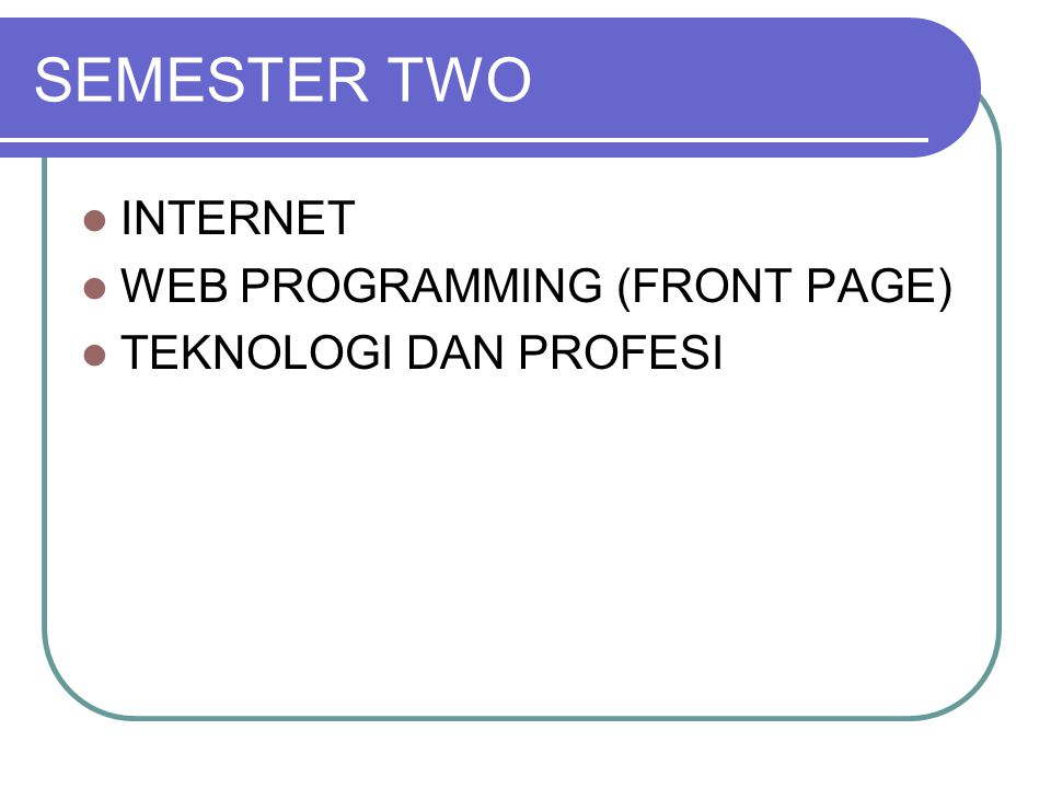 SEMESTER TWO INTERNET WEB PROGRAMMING (FRONT PAGE)