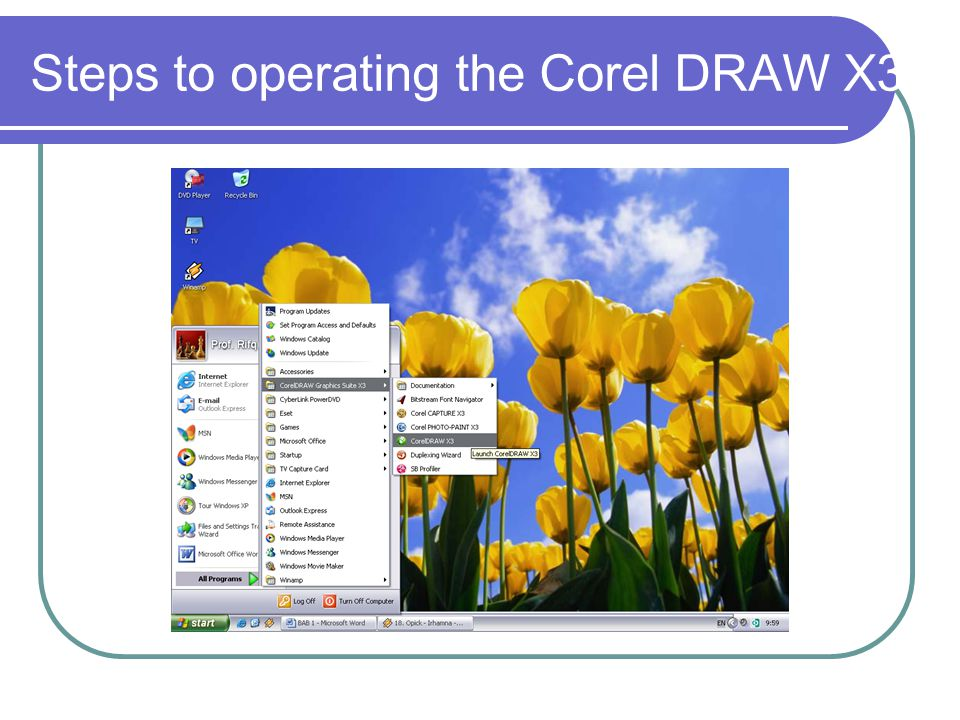 Steps to operating the Corel DRAW X3