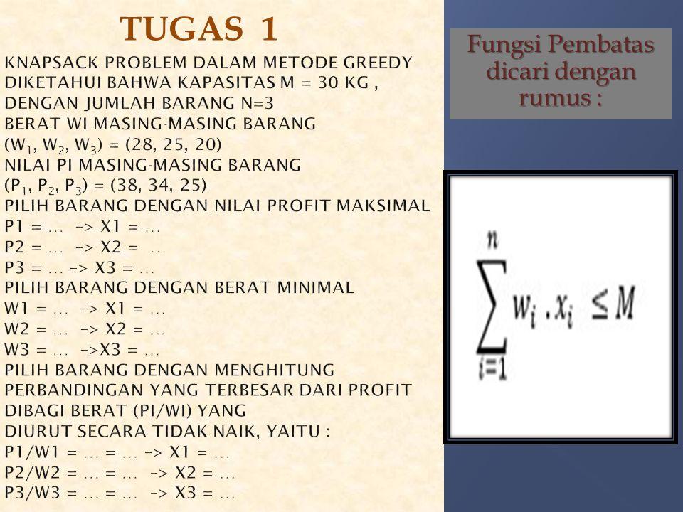 Fungsi Pembatas dicari dengan rumus :