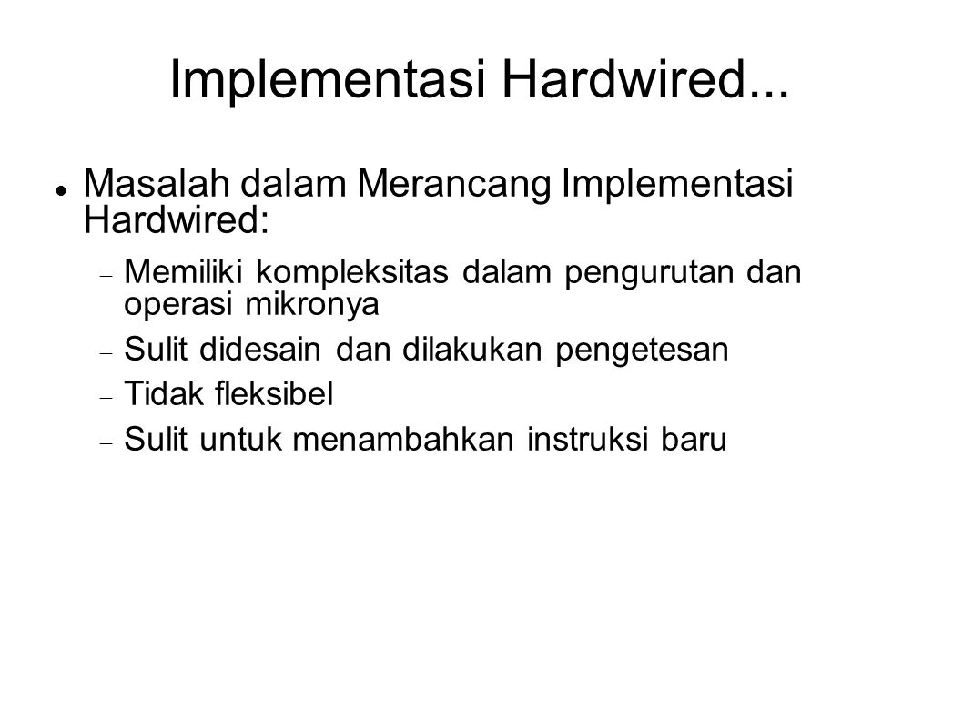 Implementasi Hardwired...