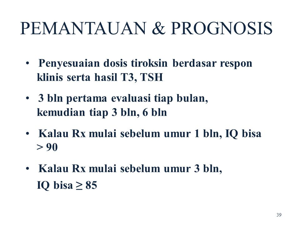PEMANTAUAN & PROGNOSIS