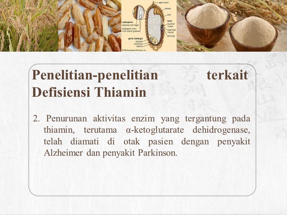 Penelitian-penelitian terkait Defisiensi Thiamin