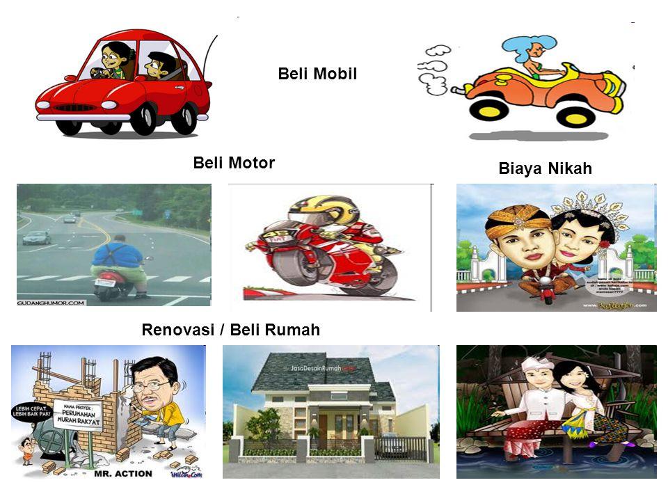Beli Mobil Beli Motor Biaya Nikah Renovasi / Beli Rumah