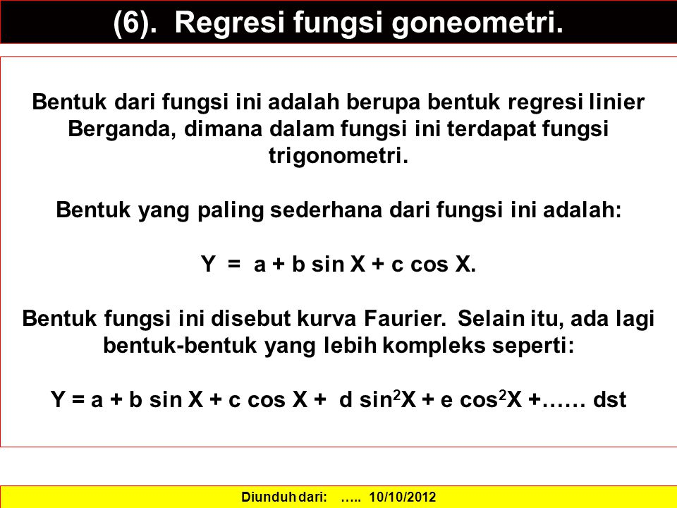 (6). Regresi fungsi goneometri.