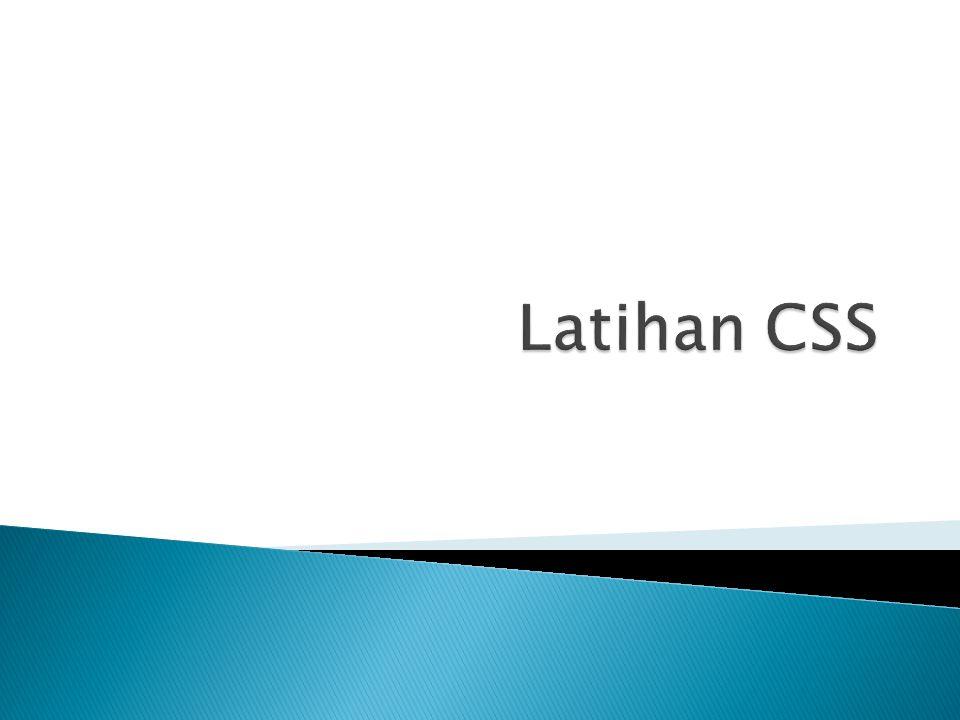 Latihan CSS