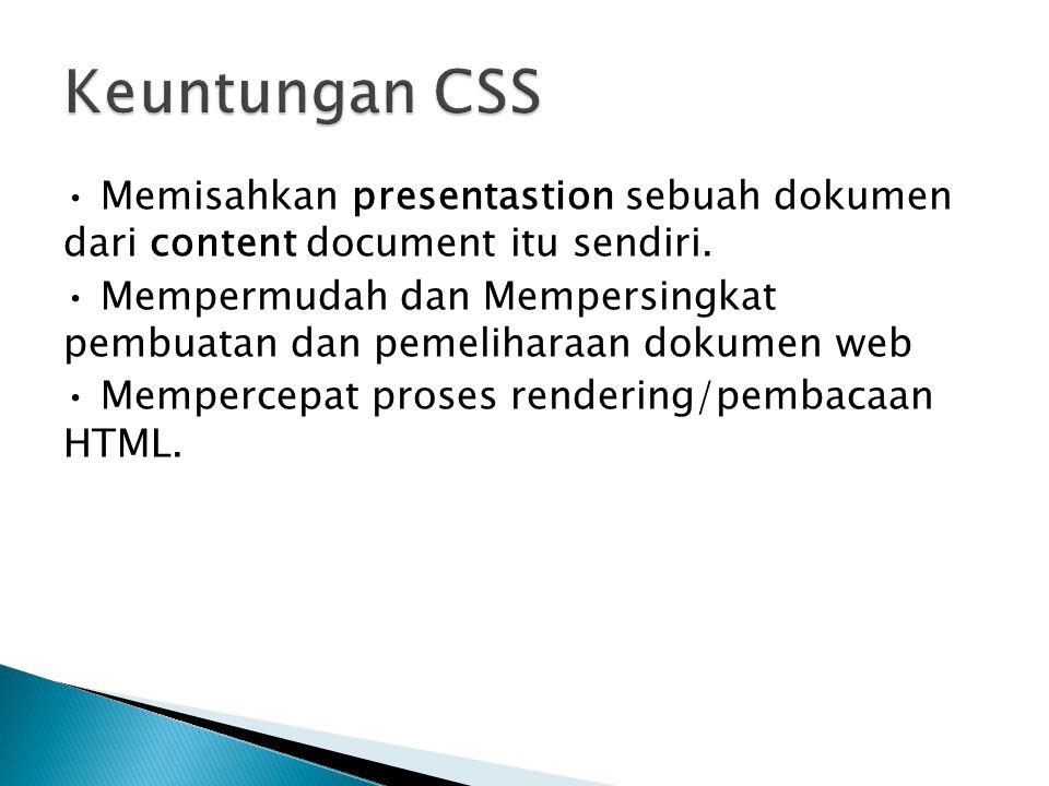 Keuntungan CSS