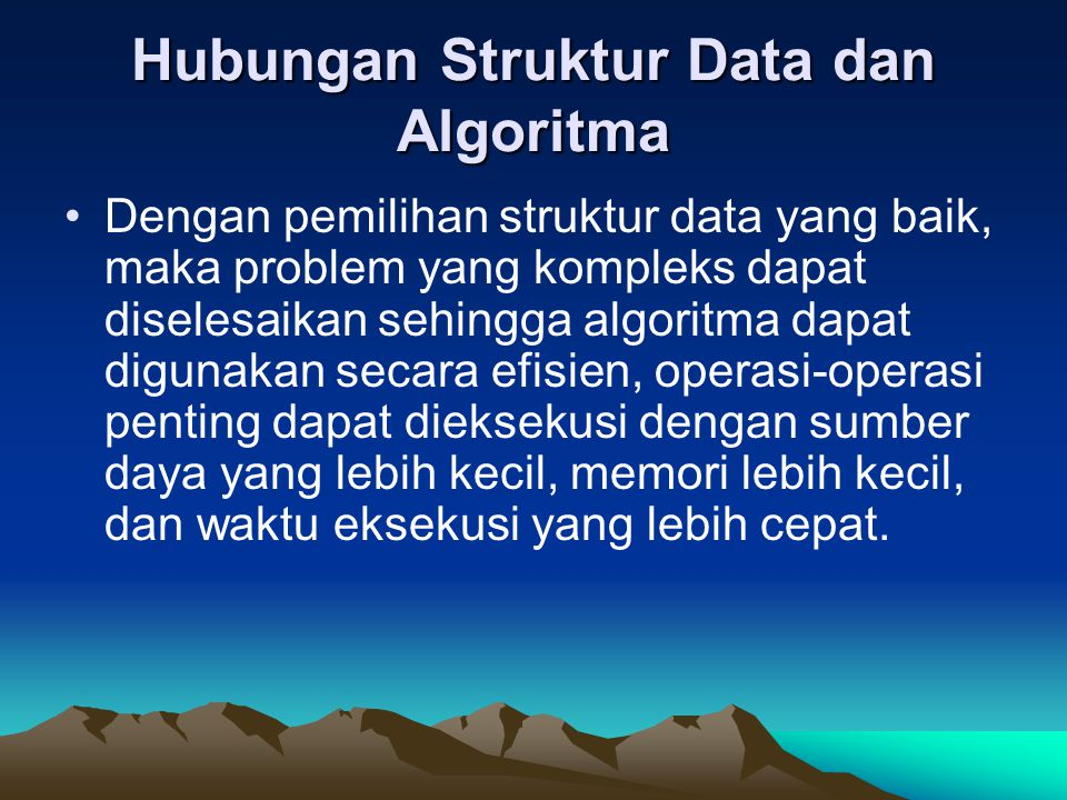 Hubungan Struktur Data dan Algoritma