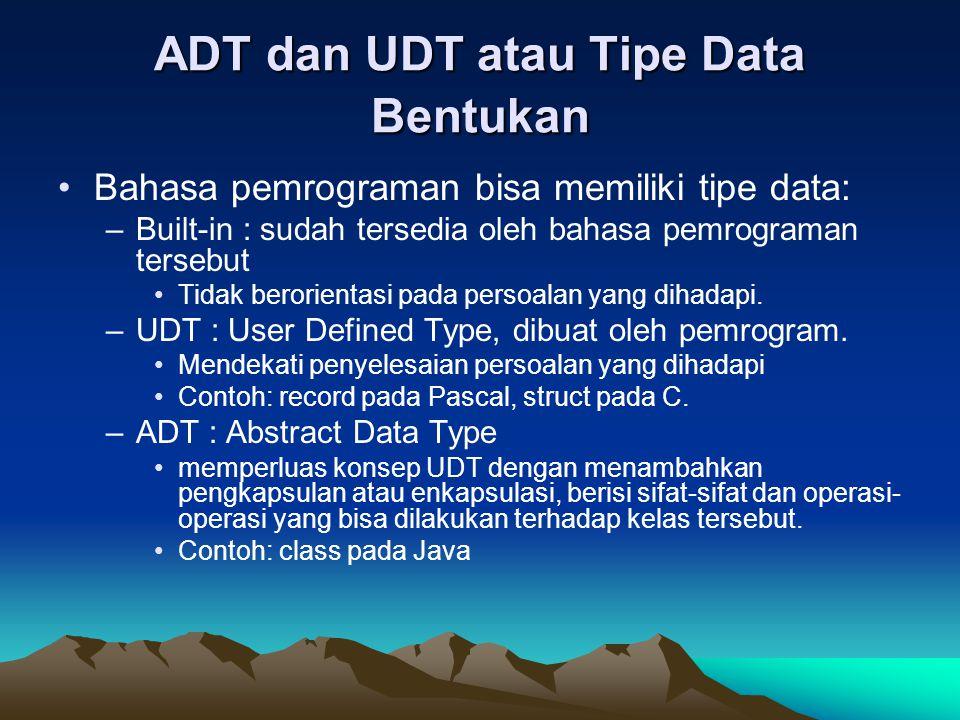 ADT dan UDT atau Tipe Data Bentukan
