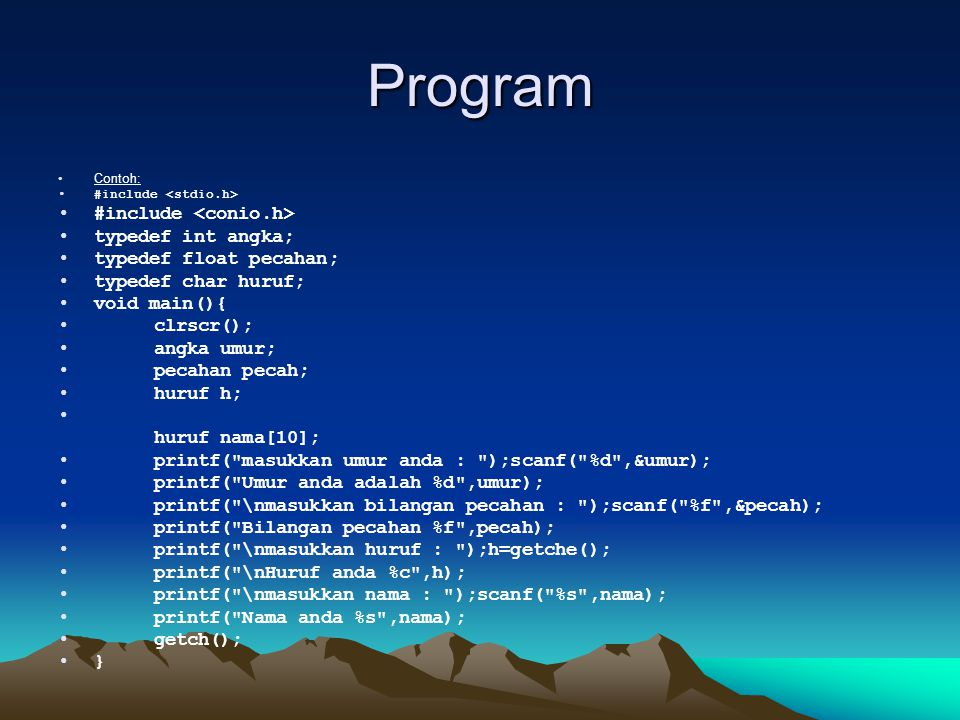 Program #include <conio.h> typedef int angka;