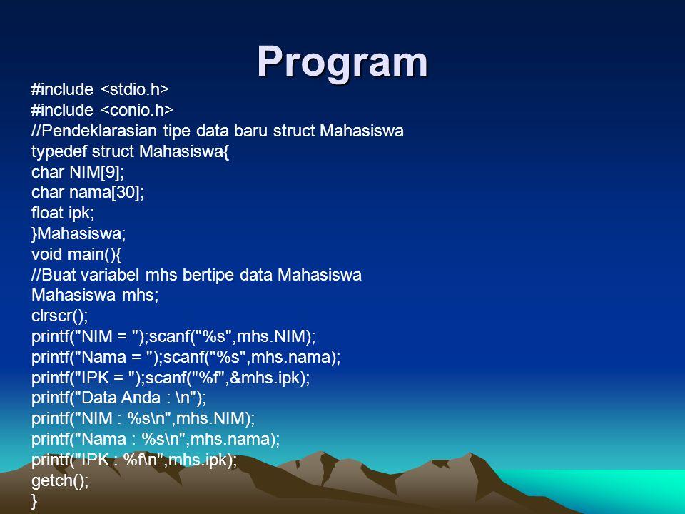 Program #include <stdio.h> #include <conio.h>
