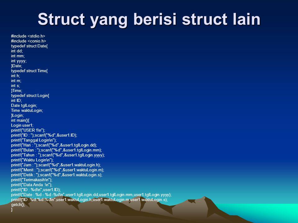 Struct yang berisi struct lain