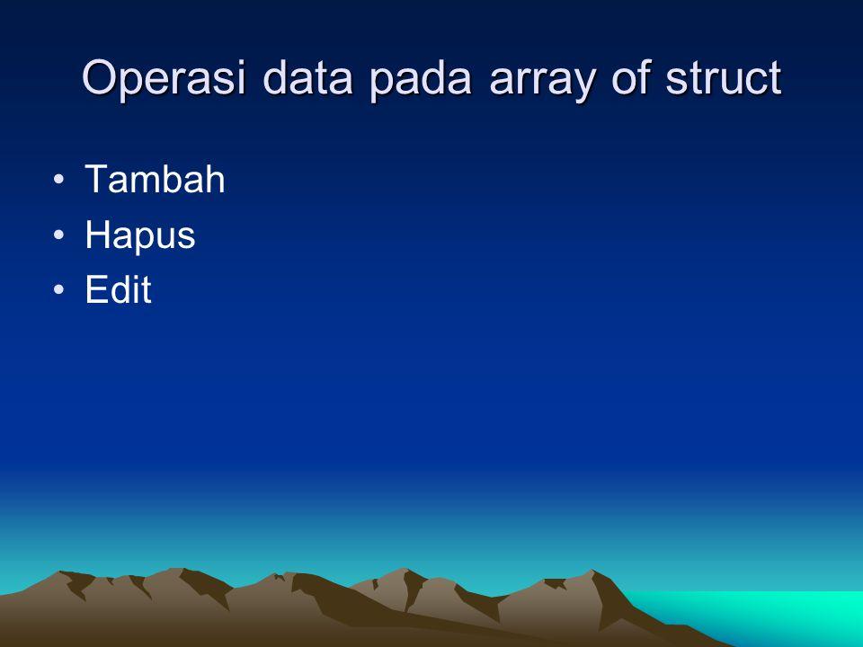 Operasi data pada array of struct