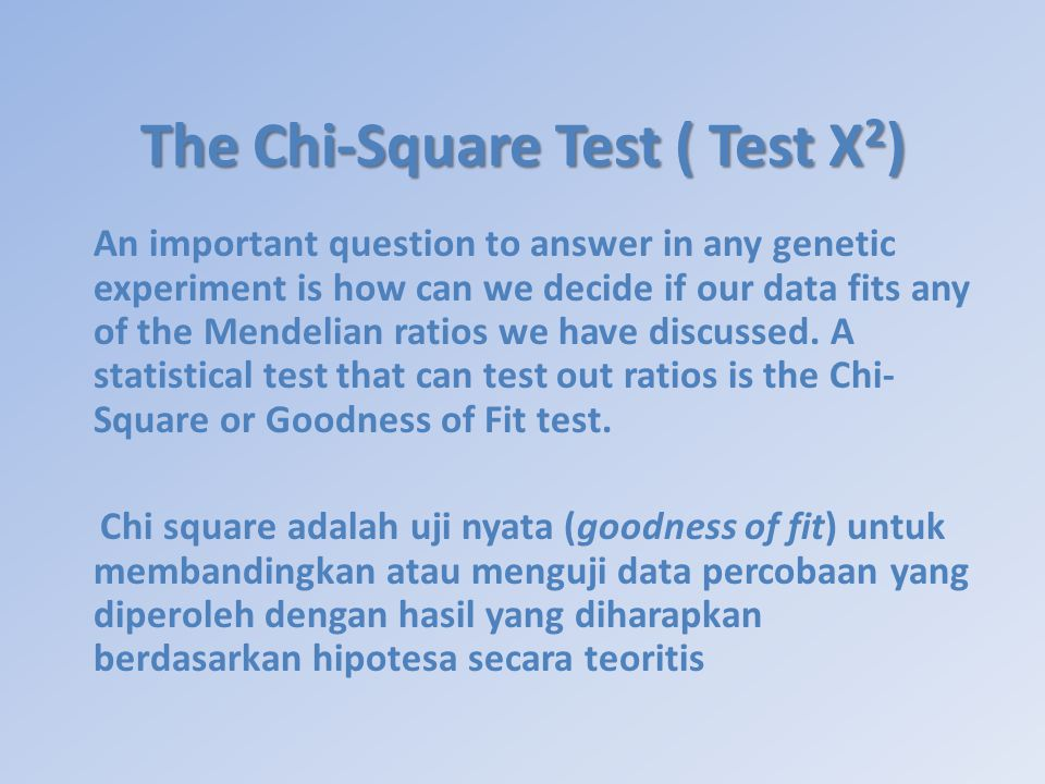 The Chi-Square Test ( Test Χ2)