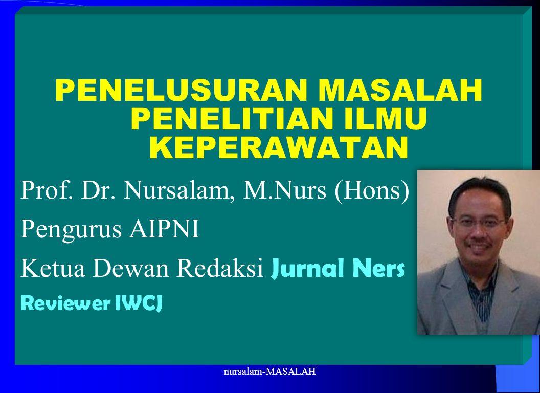 PENELUSURAN MASALAH PENELITIAN ILMU KEPERAWATAN
