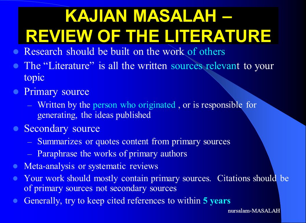 KAJIAN MASALAH – REVIEW OF THE LITERATURE