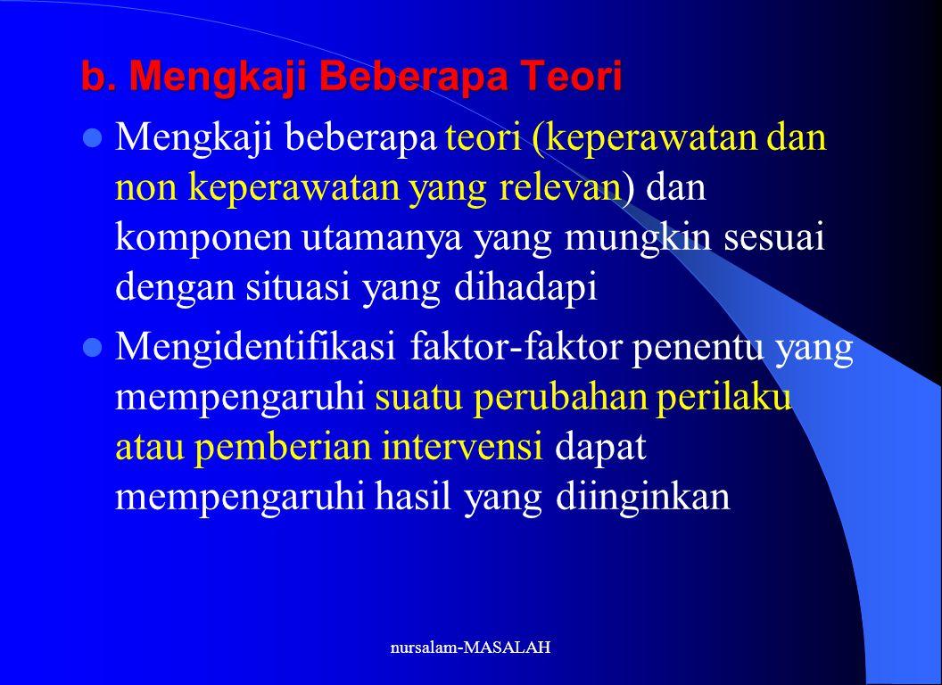 b. Mengkaji Beberapa Teori
